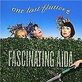 FASCINATING AIDA - ONE LAST FLUTTER New CD