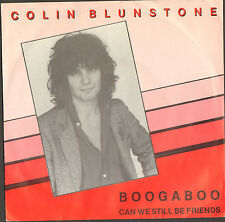 COLIN BLUNSTONE 45 with picture sleeve BOOGABOO/CAN WE STILL BE FRIENDS