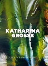 Katharina Grosse by Grosse, Katharina -Hcover