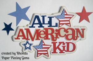 AMERICAN KID paper piecing title Premade Scrapbook Pages die cut by Rhonda