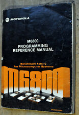 "Motorola Semiconductor ""M6800 PROGRAMMING REFERENCE MANUAL"" first edition, 1976"