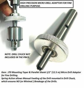 """Micro Drill Adaptor Miniature Quill 1/2"""" Shank-JT0 Taper to mount Drill Chuck"""