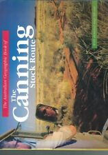 The Australian Geographic Book of Canning Stock Route edited by Jenny Stanton