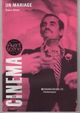 L'AVANT-SCENE n°223 Robert Altman UN MARIAGE 1979
