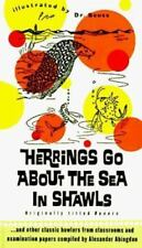 Herrings Go about the Sea In Shawls: ...and other classic howlers from classroo