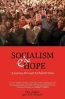 Socialism and Hope: a journey through turbulent times, Very Good Condition Book,