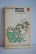 PENGUIN CLASSICS Mortal Passion by George Mikes Penguin 1st Edition 1968