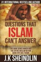 Questions That Islam Can't Answer - Volume One (Paperback or Softback)