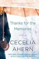 Thanks for the Memories: A Novel - Paperback By Ahern, Cecelia - VERY GOOD