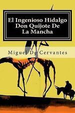 El Ingenioso Hidalgo Don Quijote de la Mancha by Editora Mundial and Miguel...