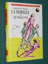 La marelle et le ballon Christian PINEAU Idéal Bibliothèque