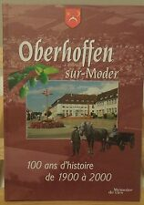 OBERHOFFEN sur MODER - Mémoires de vies - 100 ans d'histoire de 1900 à 2000