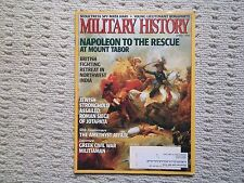 MILITARY HISTORY Magazine, April 1999 (Volume 16, Number 1), Primedia