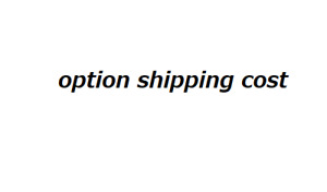 option shipping cost
