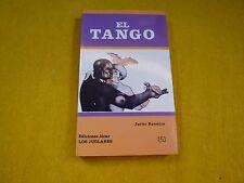 El Tango Nº64 Javier Barreiro Ediciones Jucar Los Juglares  libro NUEVO ç