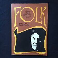 FOLK A Portrait Of English Music BOB PEGG ISBN 0 7045 0193 3