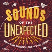 Various Artists - Sounds Of The Unexpected: Weird & Wacky Instrumentals From Pop