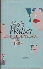 Martin Walser: Der Lebenslauf der Liebe   2001