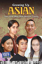 NEW Growing Up Asian: Teens Write about Asian-American Identity