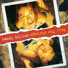`Dillon, Sandy`-Pull The Strings  CD NEW