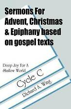 NEW Deep Joy For A Shallow World (Based on Gospel Texts, Cycle C)
