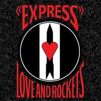 Love and Rockets: Express (200GV) LP Limited Edition