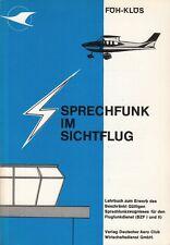 SPRECHFUNK IM SICHTFLUG Lehrbuch Deutsch Aero Club 1979 Fliegen Flugfunk