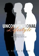 An Unconventional Lifestyle the Memoirs of a Fifty Five Year Old Virgin by J....