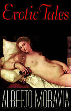 NEW Erotic Tales: Stories by Alberto Moravia