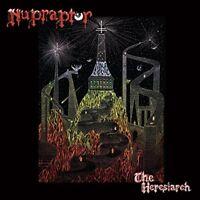 Nupraptor - The Heresiarch [CD]