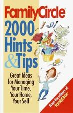 Family Circle's 2000 Hints and Tips : For Cooking, Cleaning, Organizing, and...