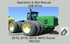 John Deere 8570 8770 8870 8970 Tractor Operation Tests Technical Manual Tm1550