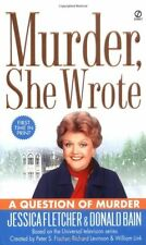Murder, She Wrote: a Question of Murder by Jessica Fletcher, Donald Bain