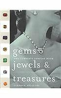 Gems, Jewels, and Treasures : The Complete Jewelry