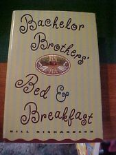 Bachelor Brothers Bed & Breakfast by Bill Richardson