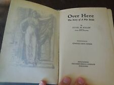 Over Here: The Story of a War Bride, by Ethel M. Kelley, 1918 First Edition
