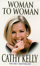 Woman to Woman, By Cathy Kelly,in Used but Acceptable condition