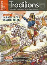 TRADITIONS N° 2 / JUIN 1815 LA BATAILLE DES QUATRE-BRAS - SABRE HUSSARDS 1786