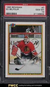 1990 Bowman Hockey Ed Belfour ROOKIE RC #7 PSA 10 GEM MINT