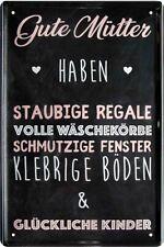Gute Mütter haben Muttertag Geschenk Haus Deko Blechschild Poster Plakat A0198