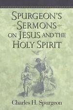 Spurgeon's Sermons on Jesus and the Holy Spirit