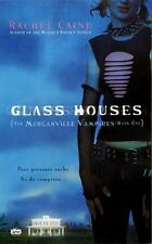 Glass Houses (Morganville Vampires, Book 1) by Rachel Caine
