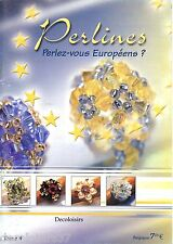 Livre/Modèles/Confection de Bijoux/Perlines/Perlez-vous Européen ? /Tome 4