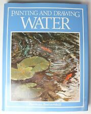Painting and Drawing Water by Norman Battershill (1984, Hardcover)