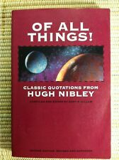 Of All Things : Classic Quotations from Hugh Nibley by Hugh Nibley (Mormon LDS)