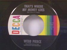 "WEBB PIERCE ""THAT'S WHERE MY MONEY GOES / BROKEN ENGAGEMENT"" 45 MINT"