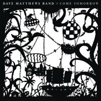 Dave Matthews - Come Tomorrow [New Vinyl]