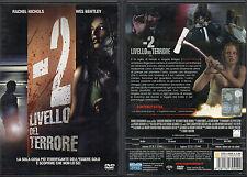 - 2 LIVELLO DEL TERRORE - DVD (USATO EX RENTAL)