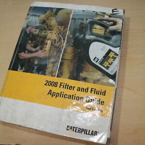 Caterpillar 2008 Filter Fluid Application Guide Service Manual Repair tractor