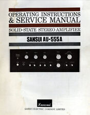 SANSUI AU-555A SL ST S AMP OPERATING INSTRUCTIONS AND SERVICE MANUAL PRINTED ENG